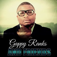 Purchase Gappy Ranks - Gappy Ranks And Friends (EP)