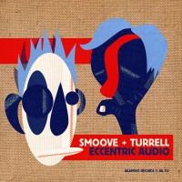 Purchase Smoove & Turrell - Eccentric Audio