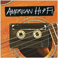 Purchase American Hi-Fi - American Hi-Fi Acoustic