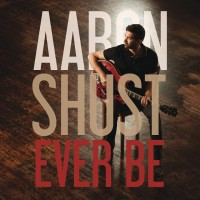 Purchase Aaron Shust - Ever Be (EP)