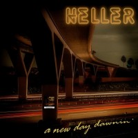 Purchase Heller - A New Day Dawnin'