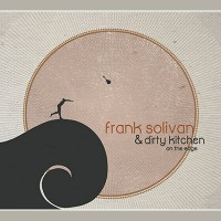 Purchase Frank Solivan & Dirty Kitchen - On The Edge