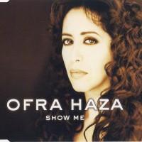 Purchase Ofra Haza - Show Me (MCD)