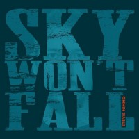 Purchase Stevie Nimmo - Sky Won't Fall