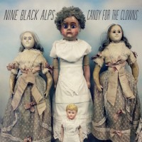 Purchase Nine Black Alps - Candy For The Clowns