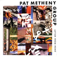 Purchase Pat Metheny - Letter From Home (Remastered 2006)