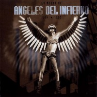 Purchase Angeles Del Infierno - Lo Mejor De Angeles Del Infierno - 1984-1993