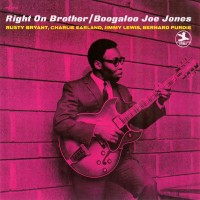 Purchase Boogaloo Joe Jones - Right On Brother (Reissued 2008)