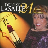 Purchase Denise LaSalle - 24 Hour Woman