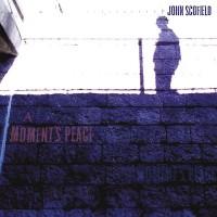 Purchase John Scofield - A Moment's Peace