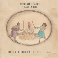 Purchase Open Mike Eagle & Paul White - Hella Personal Film Festival