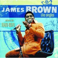 Purchase James Brown - The Singles Vol. 6 1969-1970 CD1
