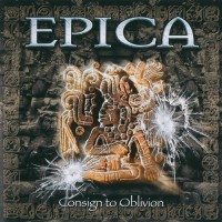 Purchase Epica - Consign To Oblivion (Expanded Edition) CD1