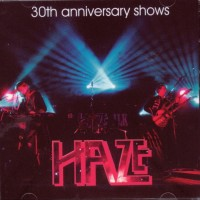 Purchase Haze - 30th Anniversary Shows (Live) CD1