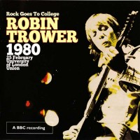 Purchase Robin Trower - Rock Goes To College