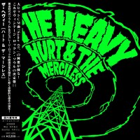Purchase The Heavy - Hurt & The Merciless (Japan)