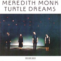 Purchase Meredith Monk - Turtle Dreams (Vinyl)