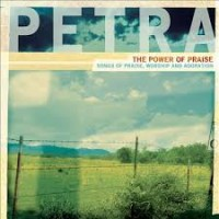 Purchase Petra - The Power Of Praise