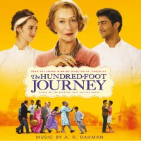 Purchase A.R. Rahman - The Hundred-Foot Journey (Original Motion Picture Soundtrack)