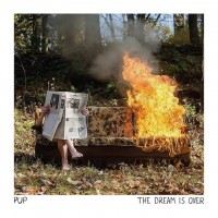 Purchase PUP - The Dream Is Over