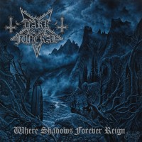 Purchase Dark Funeral - Where Shadows Forever Reign