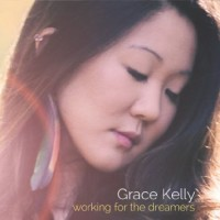 Purchase Grace Kelly - Working For The Dreamers (EP)