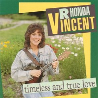 Purchase Rhonda Vincent - Timeless And True Love