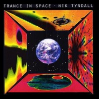 Purchase Nik Tyndall - Trance In Space