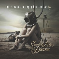 Purchase In Strict Confidence - Somebody Elses Dream (EP)