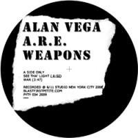 Purchase Alan Vega - See Tha' Light (With A.R.E. Weapons) (CDS)