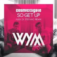 Purchase Cosmic Gate - So Get Up (Alex Di Stefano Remix) (CDS)