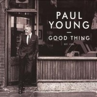 Purchase Paul Young - Good Thing