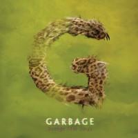 Purchase Garbage - Strange Little Birds