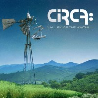 Purchase Circa - Valley Of The Windmill