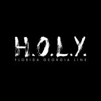 Purchase Florida Georgia Line - H.O.L.Y. (CDS)