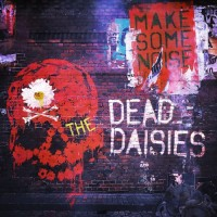 Purchase The Dead Daisies - Make Some Noise