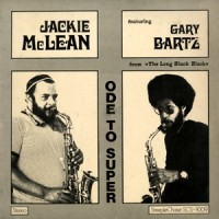 Purchase Jackie McLean - Ode To Super (Feat. Gary Bartz) (Vinyl)