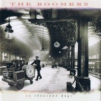 Purchase The Boomers - 25 Thousand Days