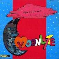 Purchase Moonlyte - Better Late Than Never (Vinyl)