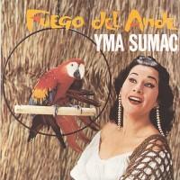 Purchase Yma Sumac - Fuego Del Ande (Vinyl)