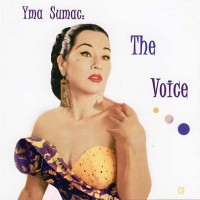 Purchase Yma Sumac - The Voice
