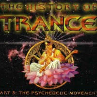 Purchase VA - The History Of Trance Part 3: The Psychedelic Movement CD2