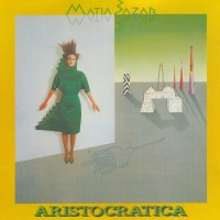 Purchase Matia Bazar - Aristocratica (Vinyl)
