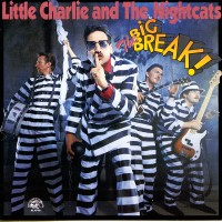 Purchase Little Charlie & The Nightcats - The Big Break