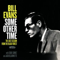 Purchase Bill Evans - Some Other Time: The Lost Session From The Black Forest CD1