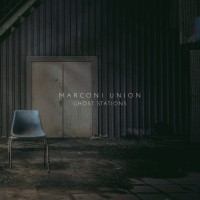 Purchase Marconi Union - Ghost Stations