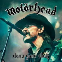 Purchase Motörhead - Clean Your Clock (Live In Munich 2015)