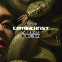 Purchase Combichrist - This Is Where Death Begins