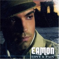 Purchase Eamon - Love & Pain