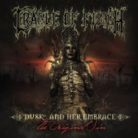 Purchase Cradle Of Filth - Dusk And Her Embrace... The Original Sin